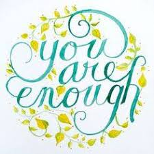 Image result for i am enough
