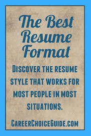 The Best Resume Format For You