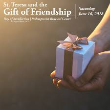 day of recollection st teresa and the gift of friendship