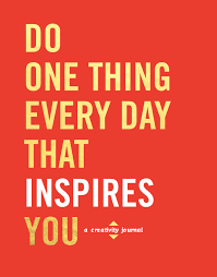 do one thing every day that inspires you design illustration do one thing every day that inspires you design illustration