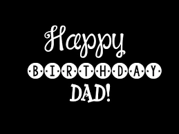 Birthday Quotes For Dad Cool 48 Happy Birthday Dad Quotes And Wishes WishesGreeting