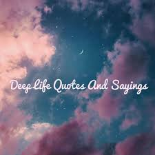 Deep Life Quotes And Sayings Home Facebook