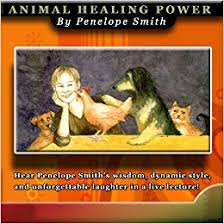 Animal Healing Power: Penelope Smith, Capucine: 9780936552194: Amazon.com:  Books