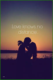 Distance Love Quotes For Him Top Rated Love Knows No Distance Love