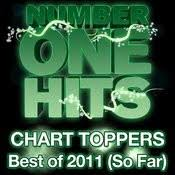 Chart Hits 2011 Chart Toppers Best Of 2011 So Far Songs Download Chart