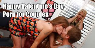 Valentines porn for couples