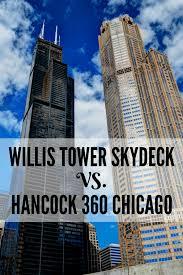 willis tower skydeck vs john hancock 360 chicago