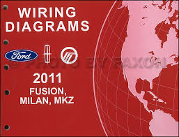 ford fusion mercury milan lincoln mkz wiring diagram manual 2011 ford fusion mercury milan lincoln mkz wiring diagram manual original gasoline models