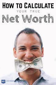 What Is Networth How To Calculate Your True Net Worth Good Financial Cents