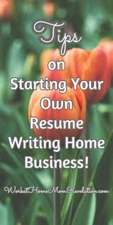 Work at Home  Start a Resume Writing Home Business Pinterest