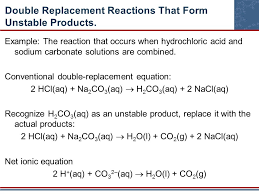 42 double replacement reactions that form unle s example the reaction that occurs when hydrochloric acid and sodium carbonate