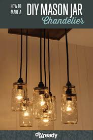 mason jar chandelier diy lighting how cozy