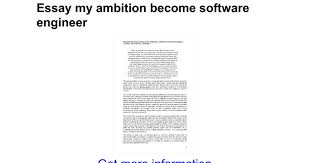 essay my ambition become software engineer google docs