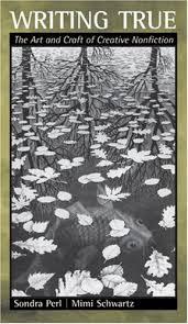Writing True: The Art and Craft of Creative Nonfiction: Perl, Sondra,  Schwartz, Mimi: 9780618370757: Books - Amazon.ca