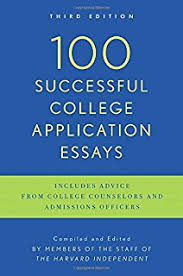 Successful Harvard Application Essays  What Worked for Them Can         Successful College Application Essays  Third Edition