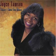 Today I Sing The Blues by Joyce Lawson - Amazon.com Music