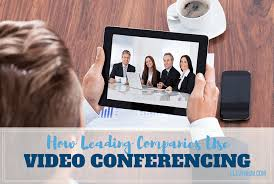 How Leading Companies Use Video Conferencing