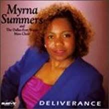 Myrna Summers, The Dallas-Fort Worth Mass Choir - Deliverance by Myrna  Summers (1997-11-20) - Amazon.com Music
