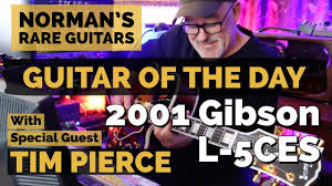<b>Guitar</b> of the <b>Day</b>: 2001 <b>Gibson</b> L-5CES with Special Guest TIM ...