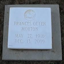 Frances Queen Morton (1916-2009) - Find A Grave Memorial