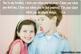 Funny Brother Quotes Adorable Brother And Sister Quotes Siblings Sayings With Images