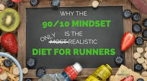 Why The 90 10 Diet Plan Is The Most Realistic For Runners