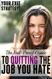 How To Quit Your Job And Find One That You Love Paths And Future