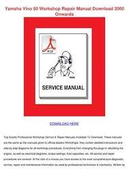 yamaha vino wiring schematic yamaha diy wiring diagrams description yamaha vino 50 workshop repair manual downloa