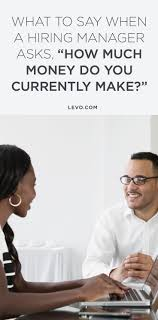 best images about interview interview common what to say when a hiring manager asks how much money do you currently make