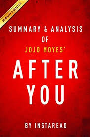 after you by jojo moyes summary ysis