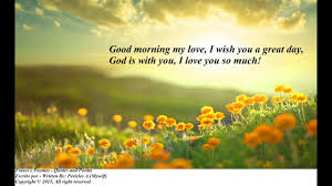 Good Morning Poems And Quotes Best of Good Morning My Love God Is With You I Love You So Much [Message