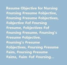 Resume Objectives For Nursing – Foodcity.me