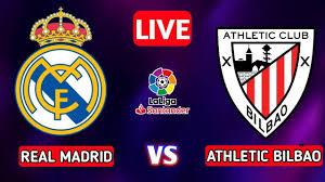 Real Madrid vs Athletic Bilbao Live, LA Liga Real Madrid vs Athletic Bilbao  Live Streaming - YouTube