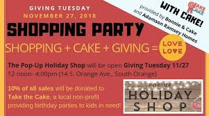 Giving Tuesday Shopping Party For Take The Cake At The Pop Up