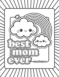 Free Best Mom Ever Coloring Page Kawaii Mom Coloring Pages