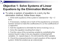 objective 1 solve systems of linear equations by the elimination method