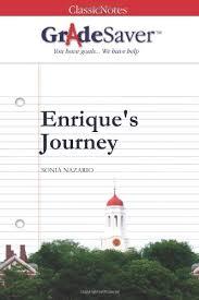enrique s journey essay questions gradesaver enrique s journey