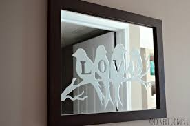 diy lovebirds etched mirror from and next comes l
