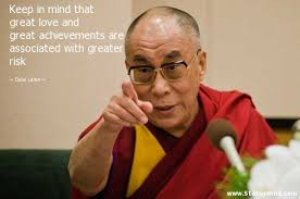 Dalai Lama Quotes On Love Magnificent Keep In Mind That Great Love And Great StatusMind