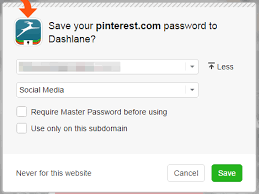 I don't get the pop-up asking me to save my password to Dashlane ...