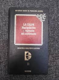 La Culpa. Araceli Galindo Laguna.   Mercado Libre