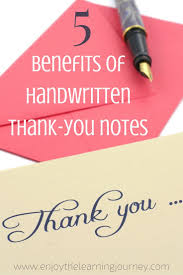 5 Benefits Of Handwritten Thank You Notes Enjoy The Learning Journey