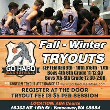 youth select basketball tryout flyers vancouver wa aau club basketball tryouts 503 490 6850 go hard