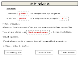 an introduction reminders the equation can be represented by a straight line which has a of 3 solve simultaneous equations graphically