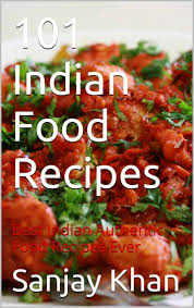 101 indian food recipes ebook by sanjay