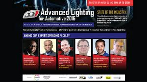 Advanced Lighting For Automotive Advanced Lighting For Automotive 2016 Conference Headlight Revolution