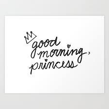 good morning princess art print