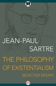 the philosophy of existentialism selected essays by jean paul sartre 19046269