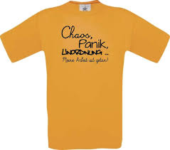 Shirtstown Männer Shirt Lustige Sprüche Chaos Panik Unordnung