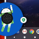 Android 8.0 Oreo will Protect You from Installing Harmful Apps